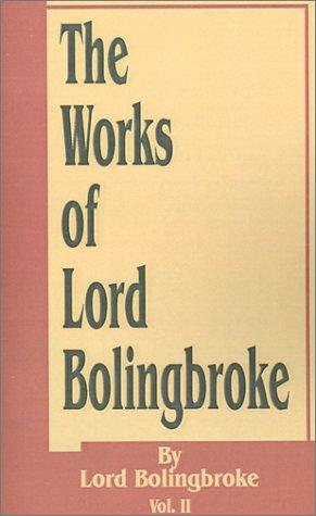 Download The Works of Lord Bolingbroke
