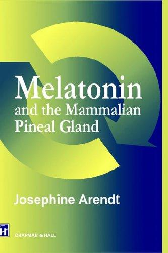 Melatonin and the Mammalian Pineal Gland