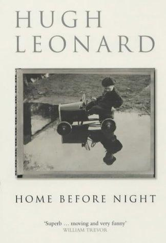Home Before Night (Methuen Biography) by Leonard, Hugh.