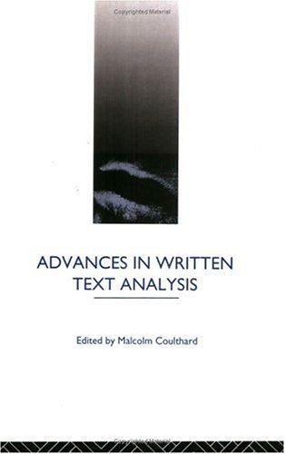 Advances in Written Text Analysis