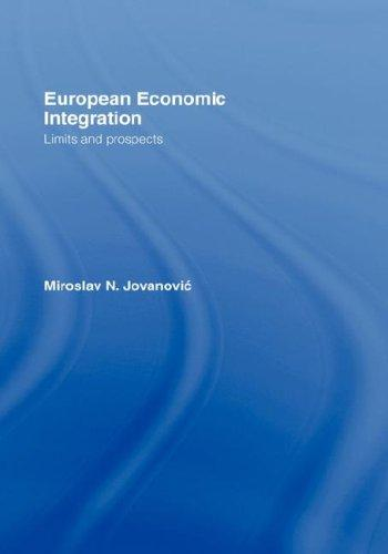 European Economic Integration by Miros Jovanovic