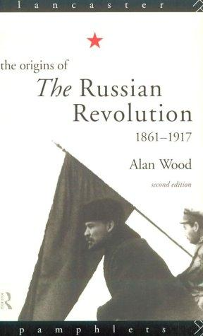The origins of the Russian Revolution, 1861-1917