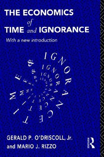 Download The economics of time and ignorance
