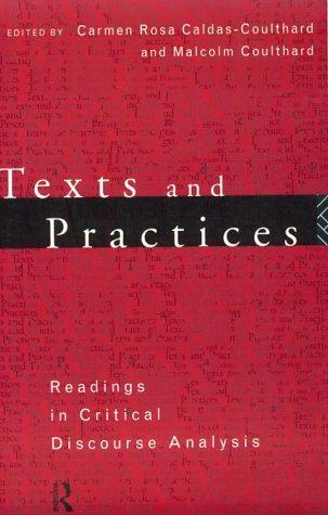 Image for Texts and Practices: Readings in Critical Discourse Analysis