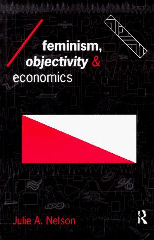 Download Feminism, objectivity and economics