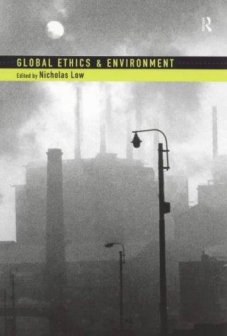 Global Ethics and the Environment