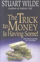 Download The trick to money is having some!