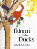 Iktomi and the ducks by Paul Goble