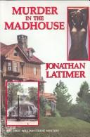 Murder in the madhouse