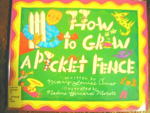How to Grow a Picket Fence
