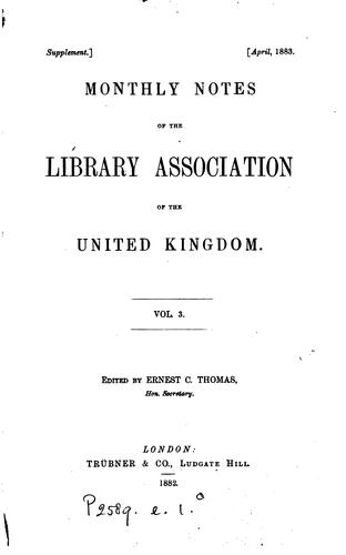 The Monthly Notes of the Library Association of the United Kingdom