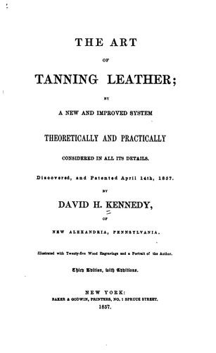 The Art of Tanning Leather …