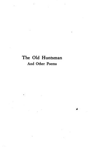 The old huntsman: and other poems