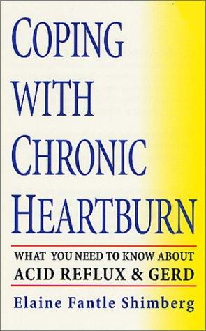 Download Coping with Chronic Heartburn