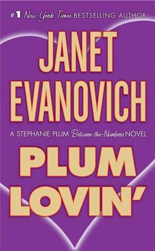 Plum Lovin' (Stephanie Plum Novels)