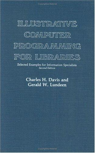 Illustrative computer programming for libraries by Charles Hargis Davis