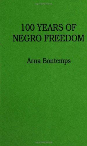 100 years of Negro freedom