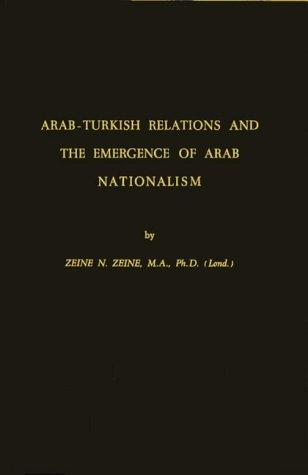 Download Arab-Turkish relations and the emergence of Arab nationalism