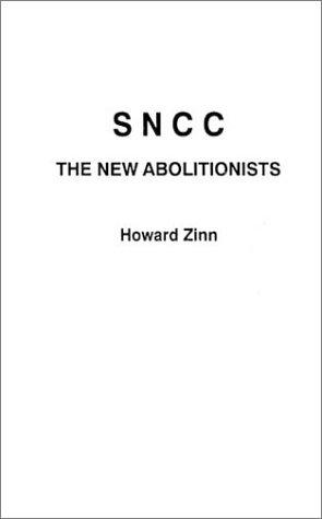 Download SNCC, the new abolitionists