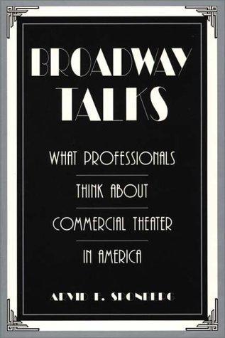 Broadway talks