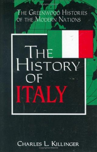 The history of Italy by Charles L. Killinger