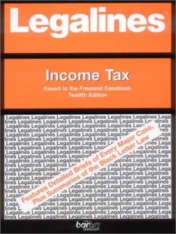 Legalines: Income Tax