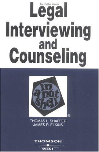 Download Legal interviewing and counseling in a nutshell