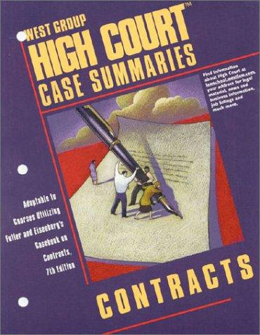 High Court Case Summaries on Contracts (Keyed to Fuller, Seventh Edition)