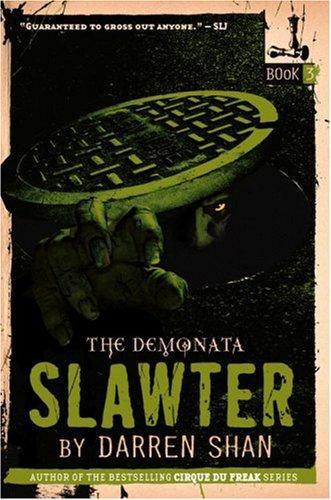 Demonata #3, The: Slawter