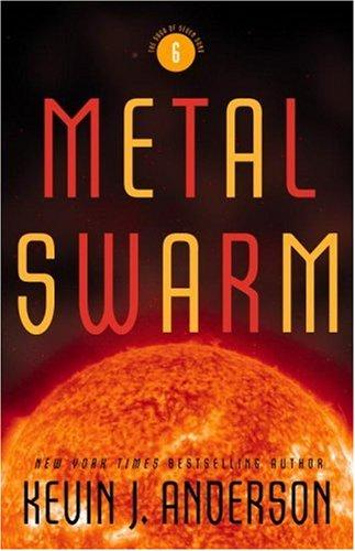 Metal Swarm (The Saga of Seven Suns) by Kevin J. Anderson