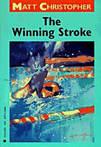 The Winning Stroke (Matt Christopher Sports Classics)