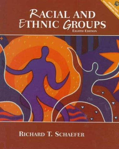 Racial and Ethnic Groups (8th Edition)