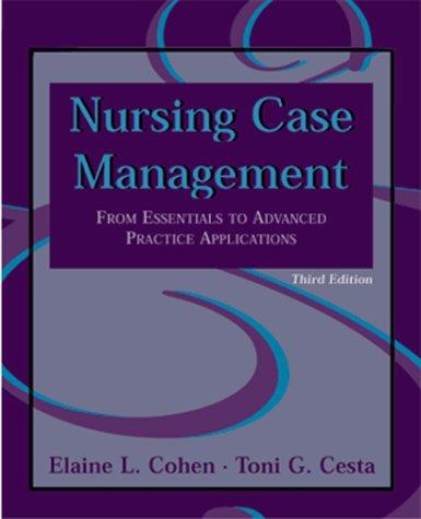 Nursing case management by Elaine L. Cohen