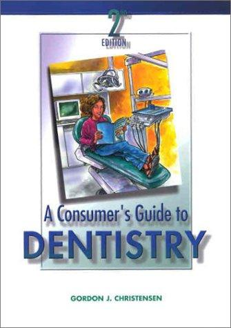 Consumer's Guide to Dentistry