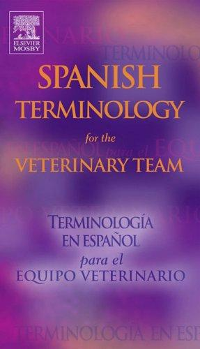 Spanish Terminology for the Veterinary Team