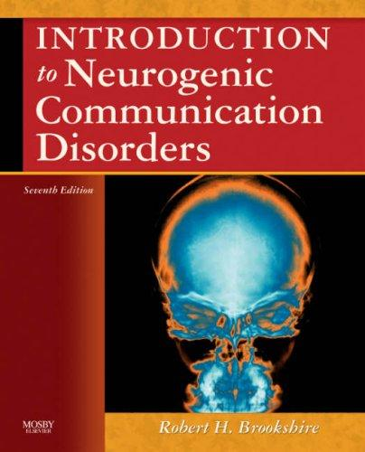 Download Introduction to Neurogenic Communication Disorders
