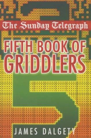 "Download The ""Sunday Telegraph"" Fifth Book of Griddlers (Sunday Telegraph)"