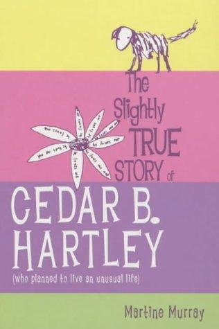 Download The Slightly True Story of Cedar B.Hartley