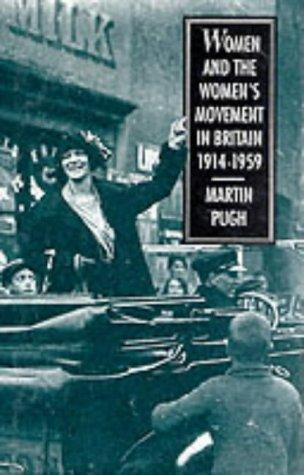 Download Women and the women's movement in Britain, 1914-1959