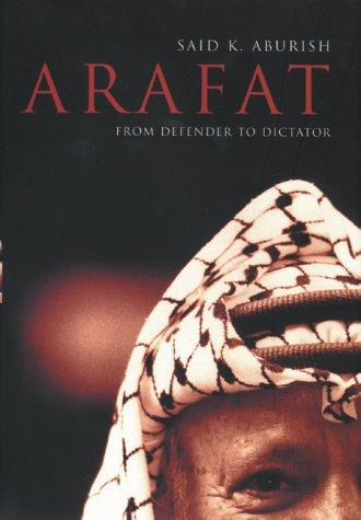 Arafat by Saïd K. Aburish