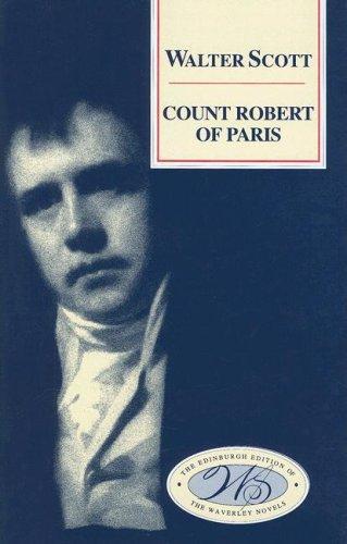Count Robert of Paris (Edinburgh Edition of the Waverley Novels)