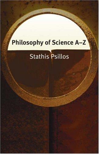 Philosophy of Science A-Z (Philosophy A-Z)