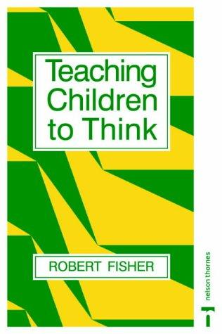 Download Teaching Children to Think