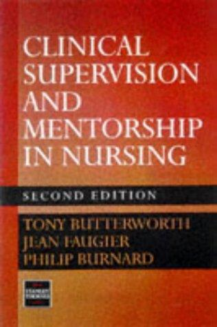 Clinical Supervision and Mentorship in Nursing