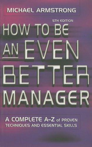 How to be an Even Better Manager (Fifth Edition)