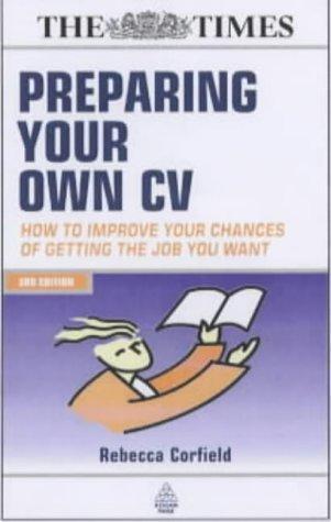 Preparing Your Own CV