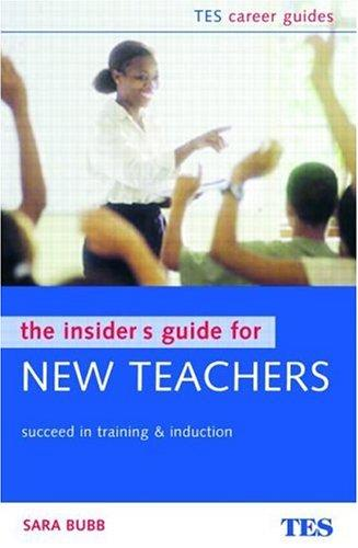 Download The Insider's Guide for New Teachers
