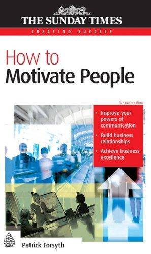 Download How to Motivate People (Creating Success)