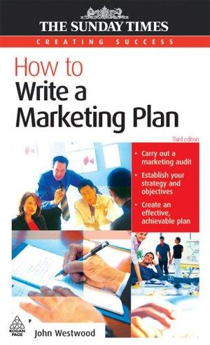 Download How to Write a Marketing Plan (Creating Success)