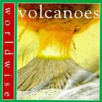 Volcanoes (Worldwise)